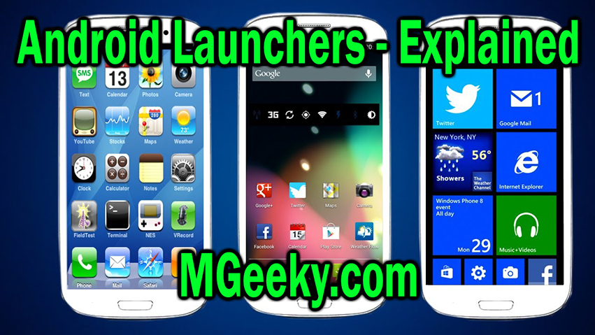 Android Launchers - Explained