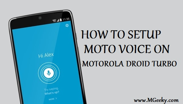 setup moto voice on motorola droid turbo