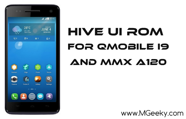 Hive Ui Rom For QMobile i9 And MMX A120