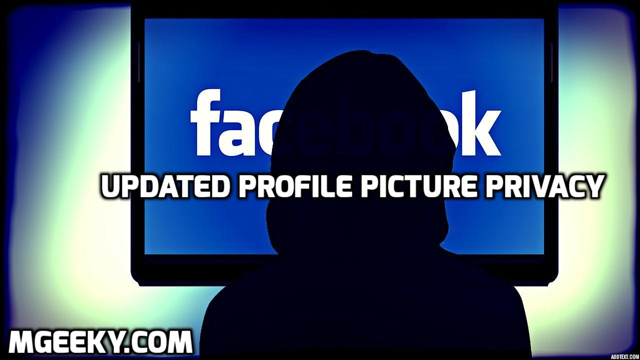 Facebook-updated-profile-picture-privacy