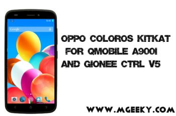 Oppo ColorOs Kitkat Rom For QMobile A900i|Gionee Ctrl V5 - MGeeky