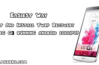 root and twrp for lg g3 android lollipop