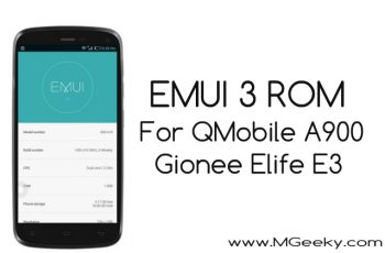 emui 3 custom rom for qmobile a900, elife e3, life play