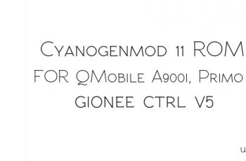 CyanogenMod 11 Rom For QMobile A900i, Primo H3 And Gionee Ctrl V5